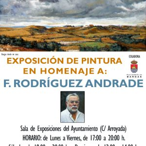 Exposición de Pintura: Homenaje a F. Rodríguez Andrade