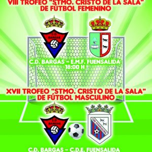 VIII Trofeo Stmo. Cristo de la Sala» Fútbol FemeninoXVII Trofeo «Stmo. Cristo de la Sala» Fútbol Masculino»