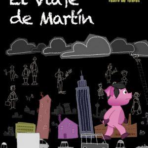 Teatro Infantil (+3 años): El viaje de Martín
