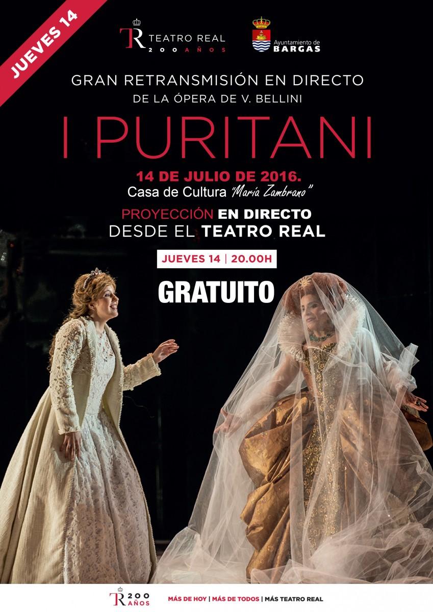 Emisión en directo de la ópera: I Puritani