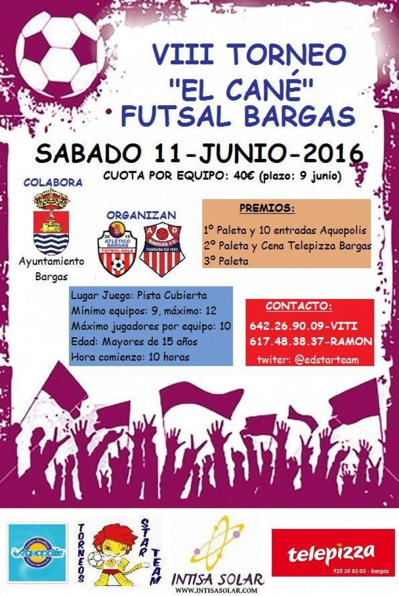 "VIII Torneo El Cané"" – Futsal Bargas"""