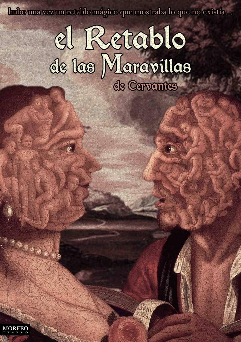 Gran Espectáculo del Programa Platea (Ministerio de Cultura) Teatro: EL RETABLO DE LAS MARAVILLAS
