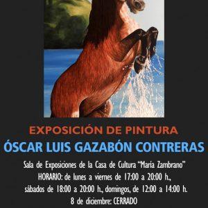 Exposición de Pintura: Óscar Luis Gazabón Contreras
