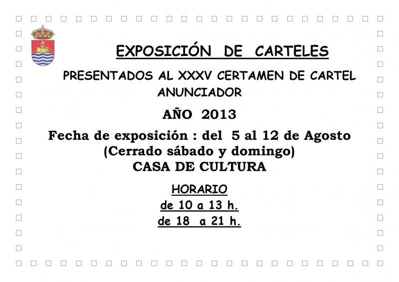 Exposición carteles presentados al XXXV certamen de cartel anunciador 2013