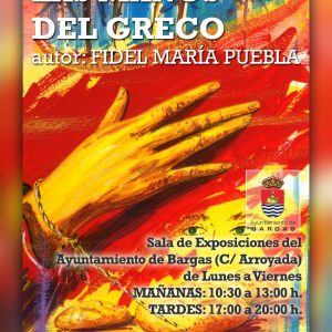 """Exposición: Las manos del Greco"""""""""""