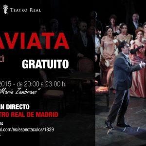 NOVEDAD: La Traviata» desde el Teatro Real de Madrid en directo.»