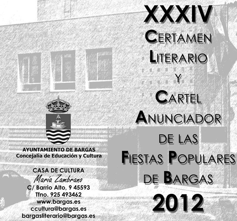 XXXIV Certamen Literario y Cartel Anunciador de las Fiestas Populares de Bargas 2012