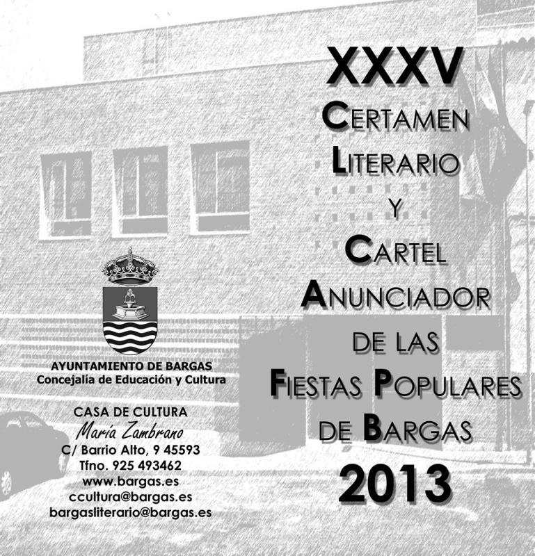 XXXV Certamen literario y Cartel anunciador de las fiestas populares de Bargas 2013