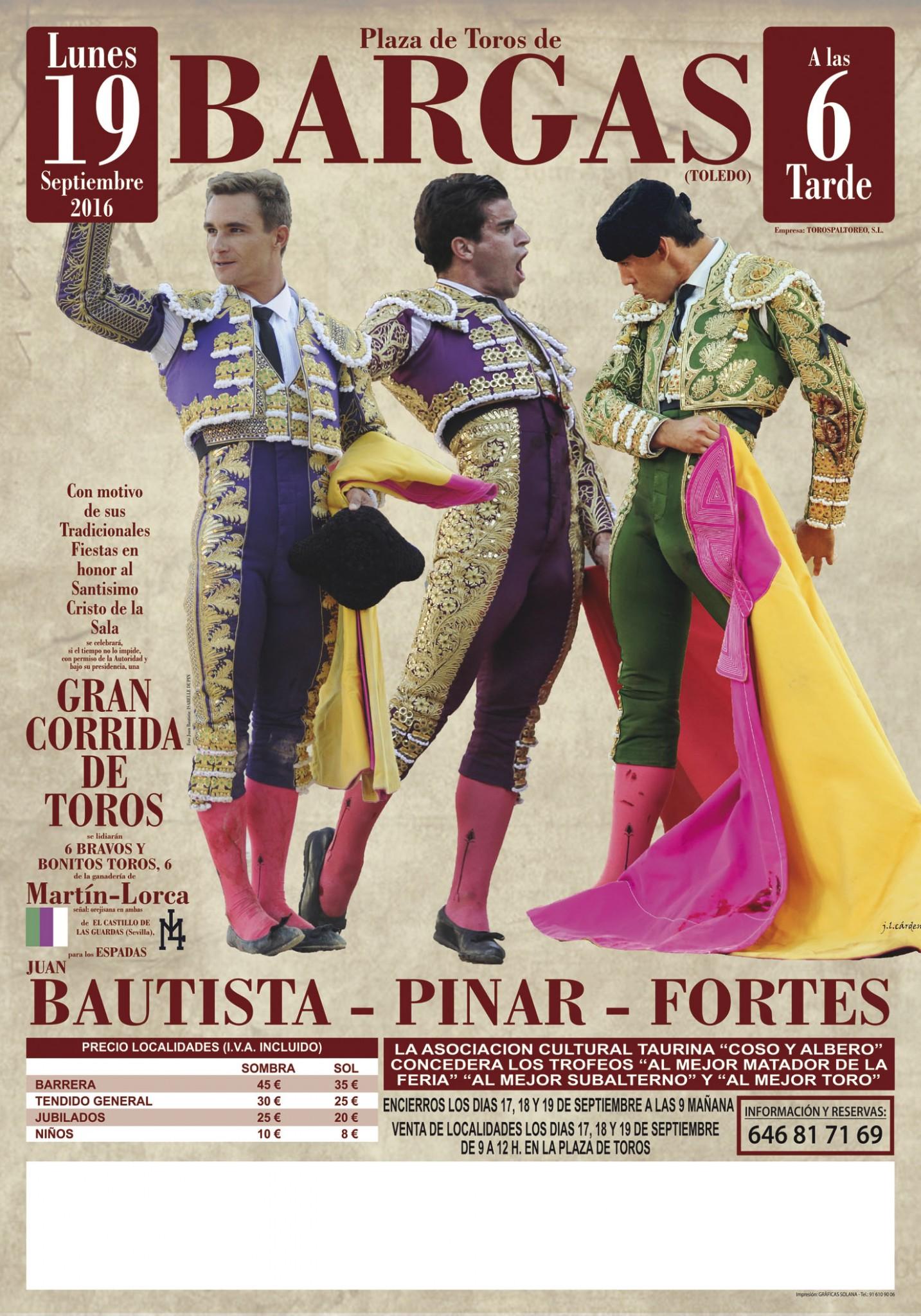 Gran Corrida de Toros: Bautista, Pinar y Fortes
