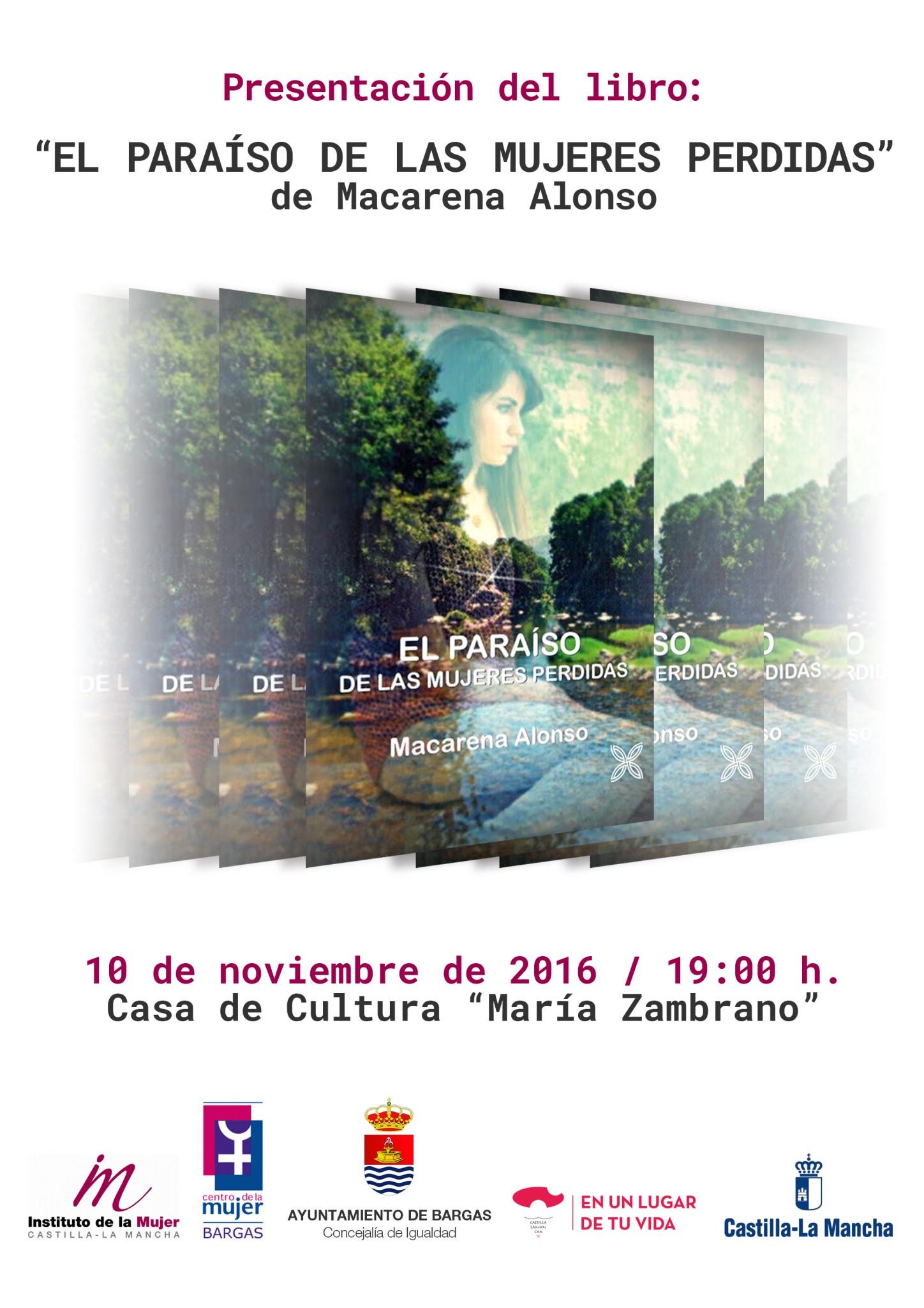 """Presentación del libro: """"El Paraíso de las Mujeres Perdidas"""", de Macarena Alonso"""