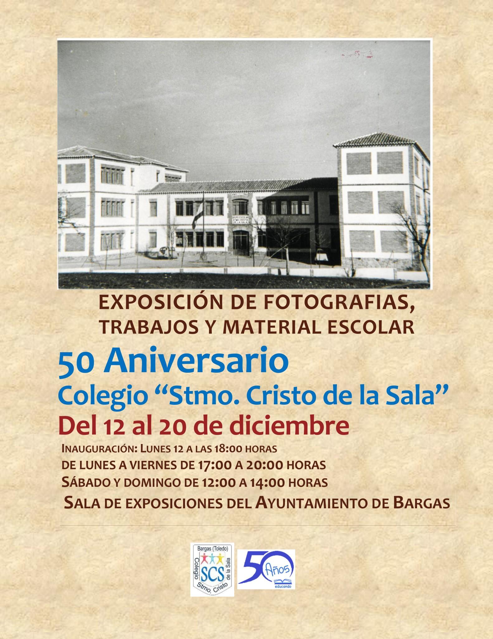 Exposición 50 Aniversario del Colegio Santísimo Cristo de la Sala