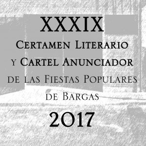 XXXIX Certamen Literario y Cartel Anunciador de las Fiestas Populares de Bargas 2017 – BASES