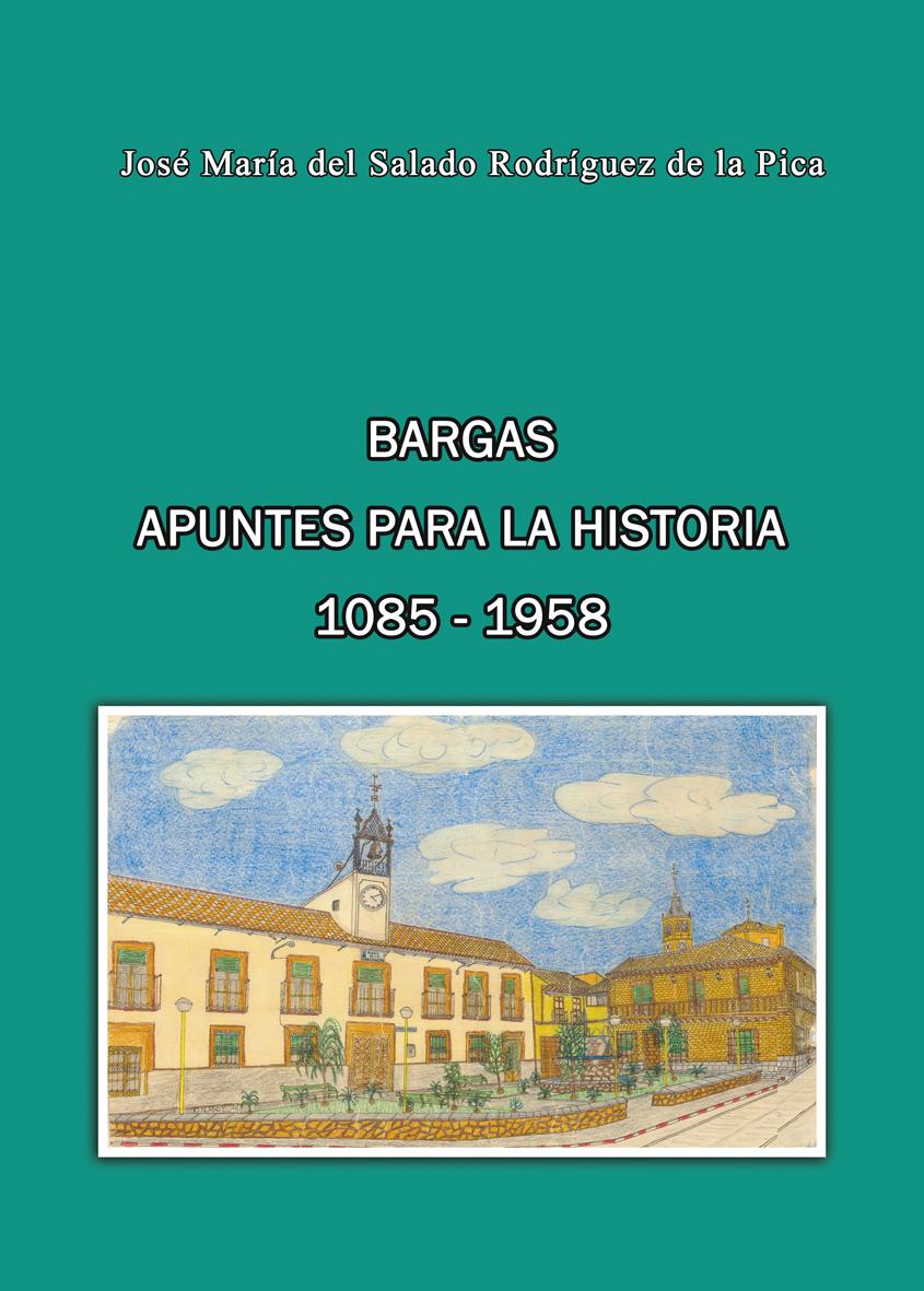 """Presentación del libro """"Bargas. Apuntes para la Historia 1085-1958"""""""