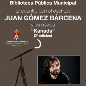 """Encuentro con el autor Juan Gómez Bárcena y su novela """"Kanada"""""""