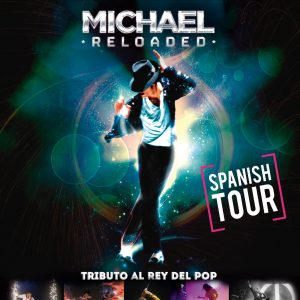 Michael Reloaded: Tributo al Rey del Pop