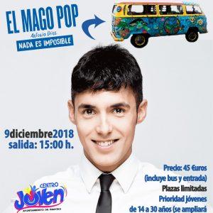 """Excursión: El Mago Pop, """"Nada es imposible"""""""