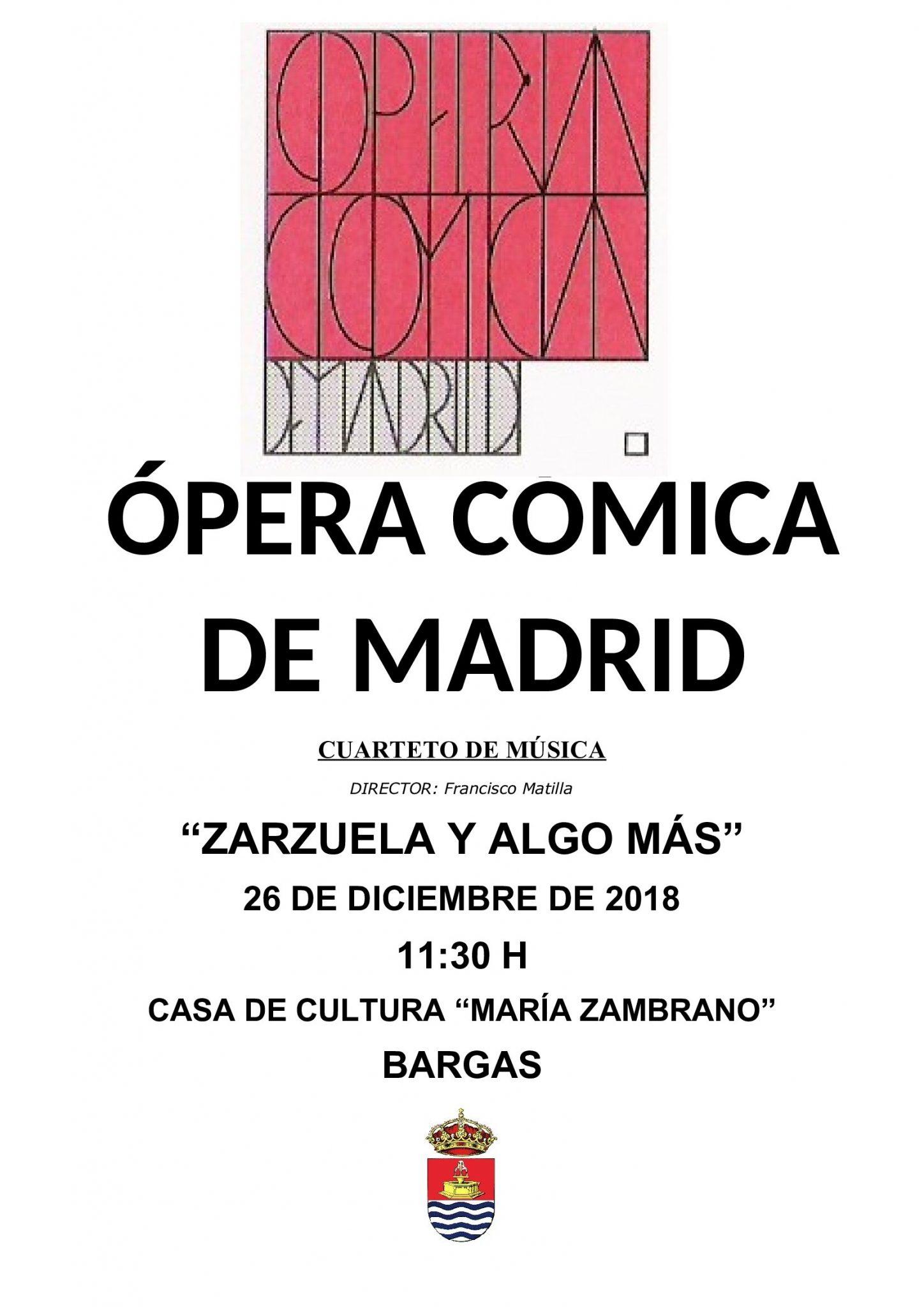 Ópera Cómica de Madrid: «Zarzuela y algo más»