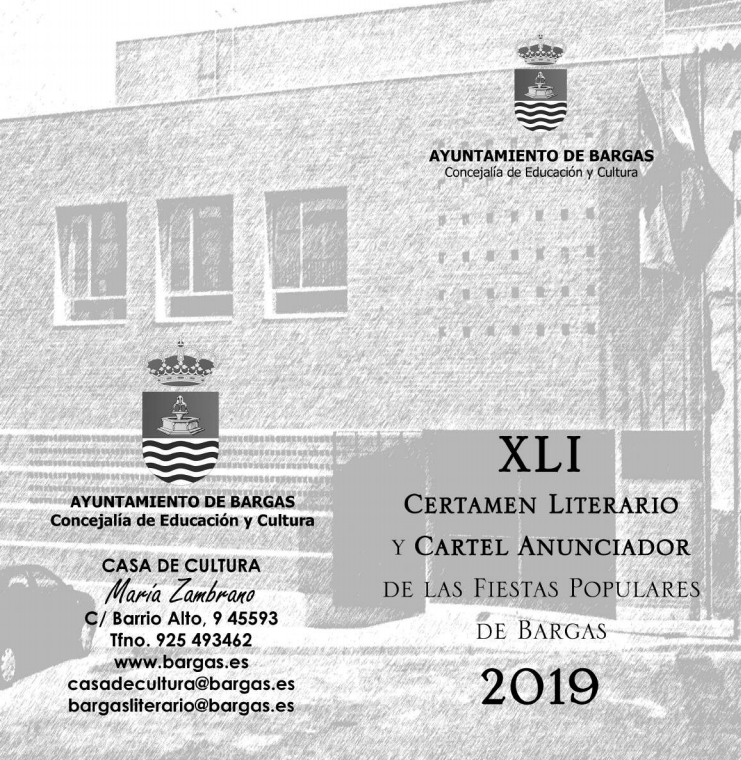 XLI Certamen Literario y Cartel anunciador de las Fiestas populares de Bargas 2019