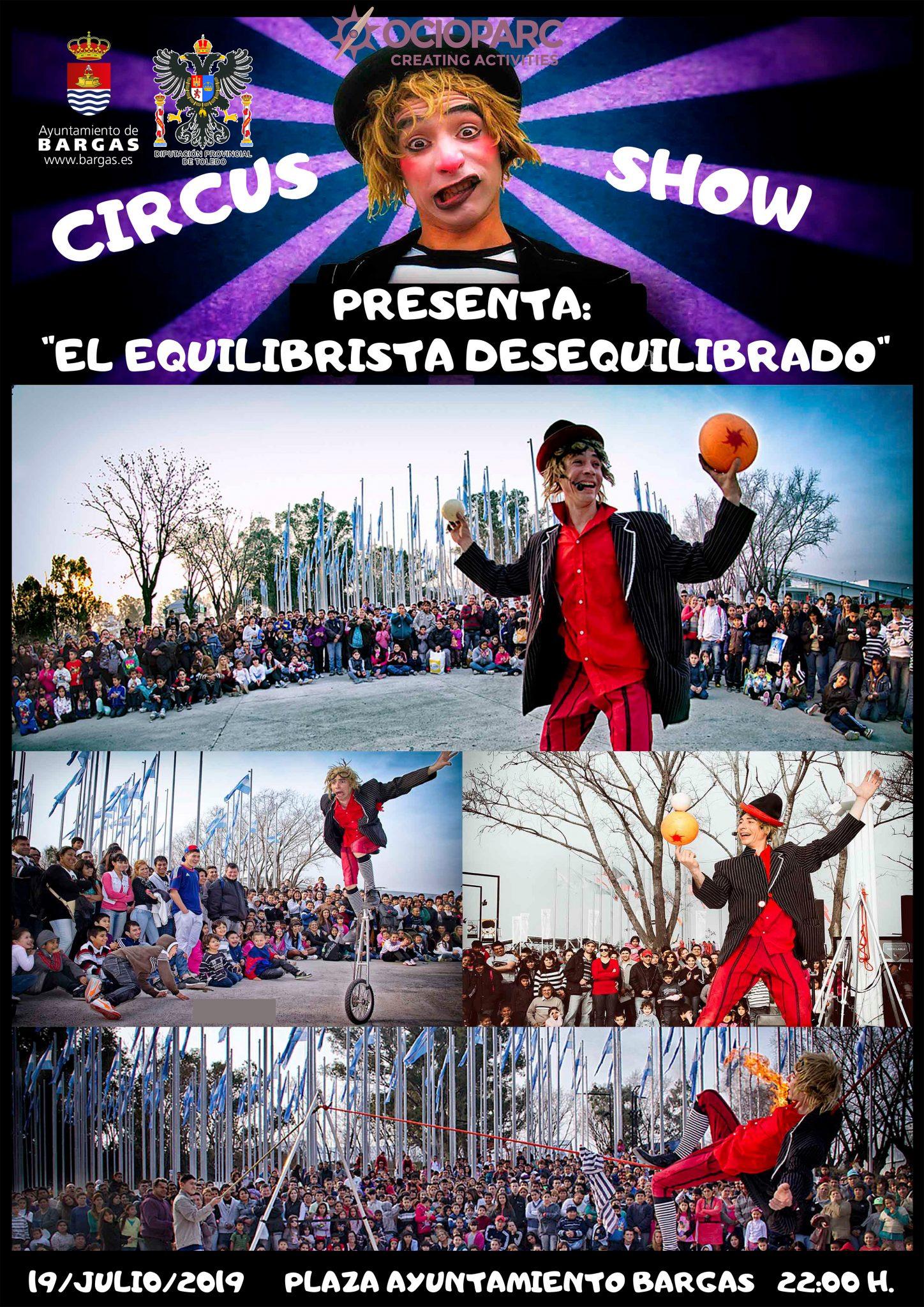 Circus Show: El equilibrista desequilibrado