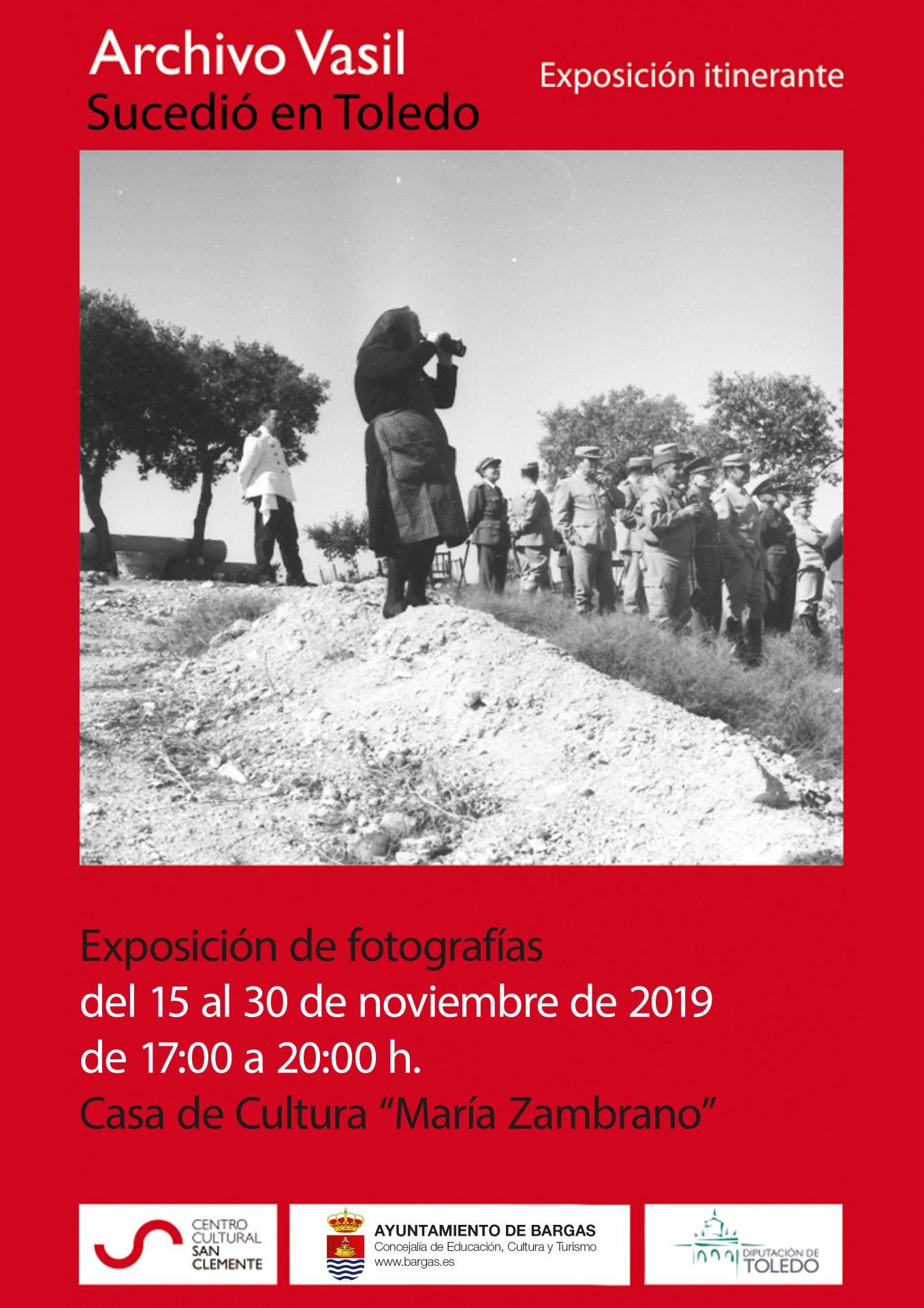 Exposición fotográfica: Archivo Vasil – «Sucedió en Toledo»