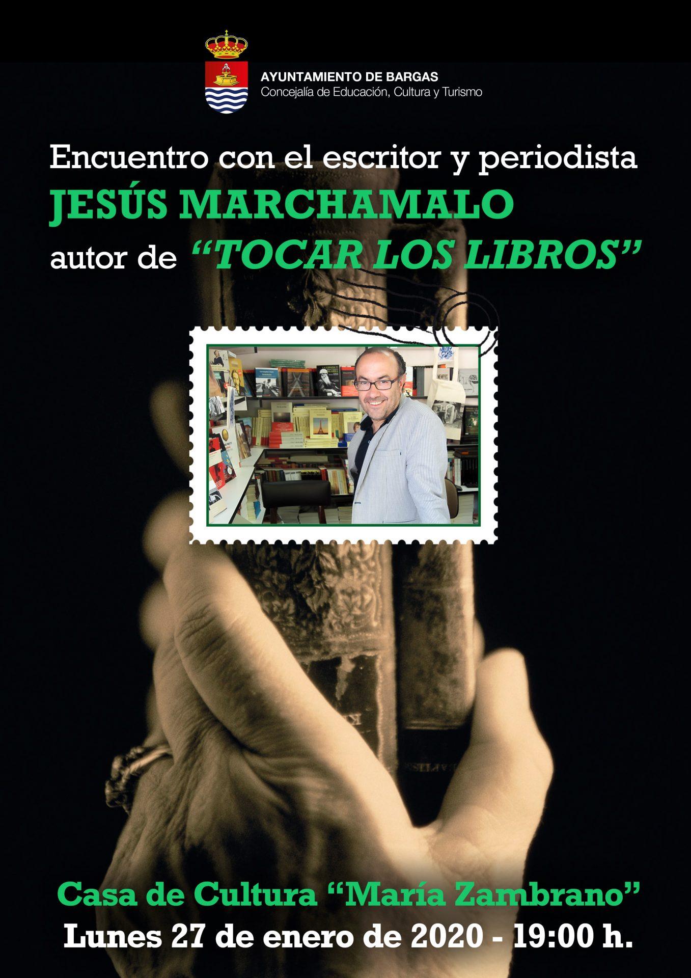 Encuentro con el escritor y periodista: Jesús Marchamalo