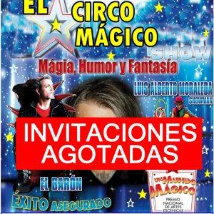 El Circo Mágico: Magia, Humor y Fantasía. INVITACIONES AGOTADAS. más información