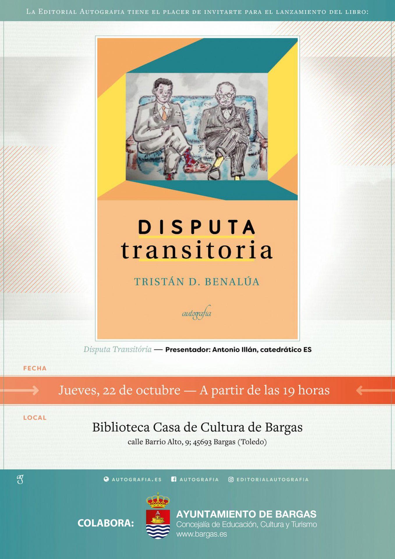 Presentación del libro: «Disputa Transitoria», de Tristán D. Benalúa