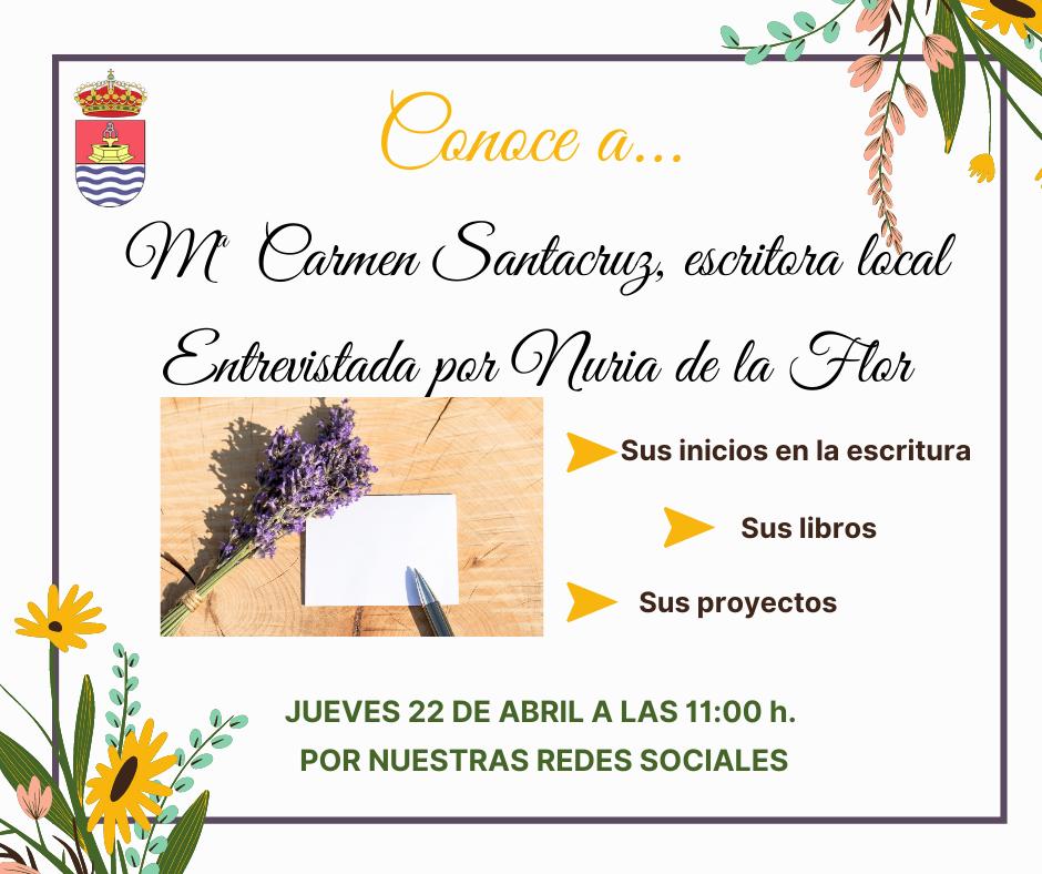 Conoce a: Mª Carmen Santacruz, escritora local (entrevista virtual en redes)